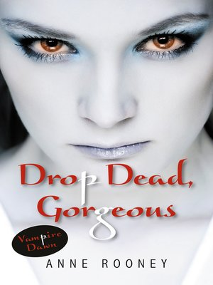 cover image of Drop Dead, Gorgeous