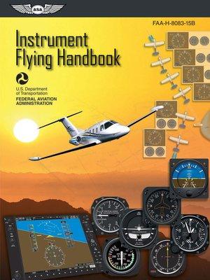 Aviation supplies academics incpublisher overdrive rakuten cover image of instrument flying handbook fandeluxe Image collections