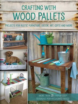 cover image of Crafting with Wood Pallets