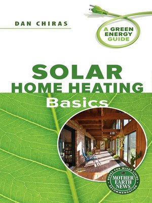 cover image of Solar Home Heating Basics