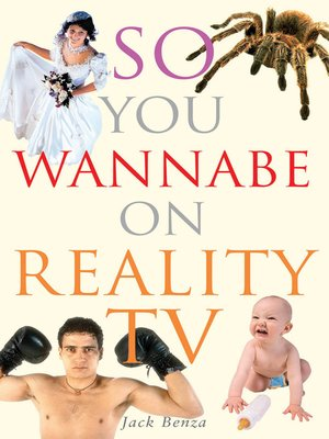 cover image of So You Wannabe On Reality TV