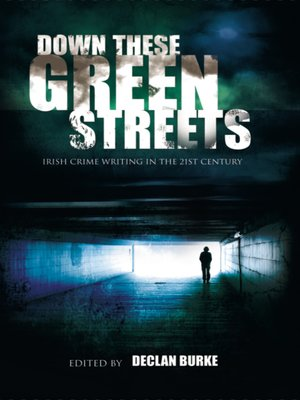 cover image of Down These Green Streets