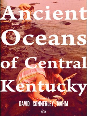 cover image of Ancient Oceans of Central Kentucky