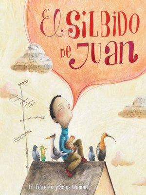 cover image of El silbido de Juan