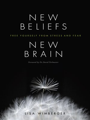 cover image of New Beliefs, New Brain