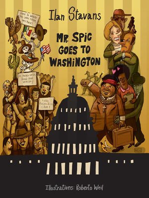 cover image of Mr. Spic Goes to Washington