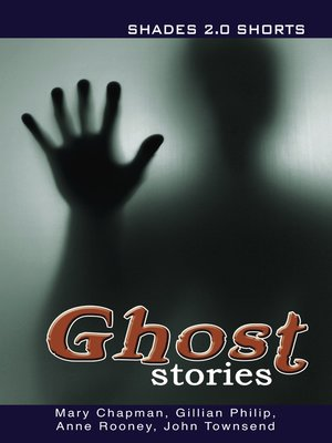 cover image of Ghost Stories Shade Shorts 2.0