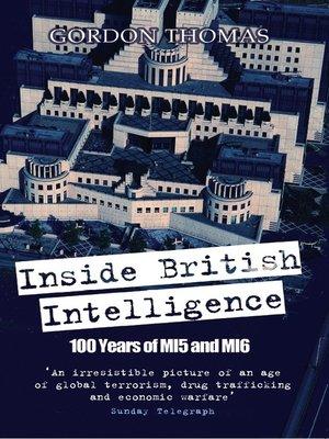 cover image of Inside British Intelligence