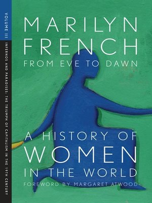 cover image of From Eve to Dawn, A History of Women in the World, Volume 3