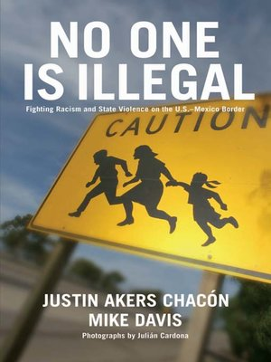cover image of No One Is Illegal
