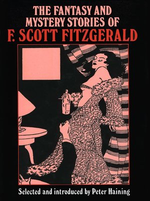 cover image of The Fantasy and Mystery Stories of F Scott Fitzgerald