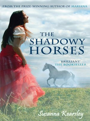 cover image of The Shadowy Horses