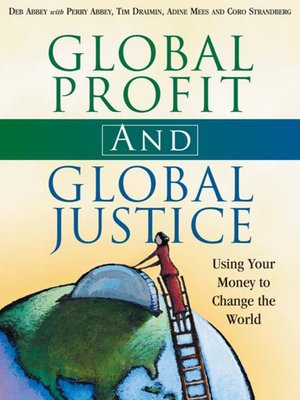 cover image of Global Profit AND Global Justice