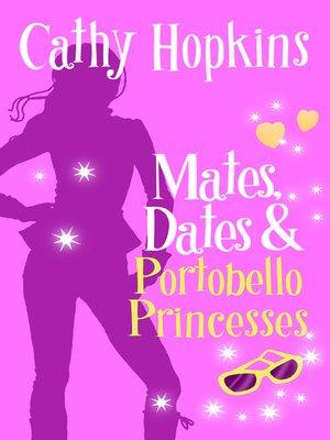 cover image of Mates, Dates and Portobello Princesses