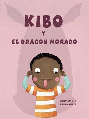 cover image of Kibo y el dragón morado