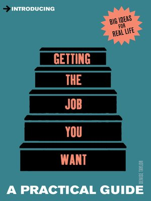 cover image of A Practical Guide to Getting the Job you Want