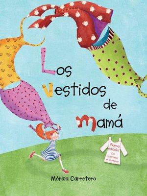 cover image of Los vestidos de mamá
