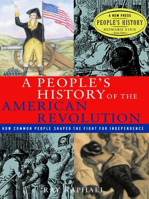 A people's history of theAmerican Revolution