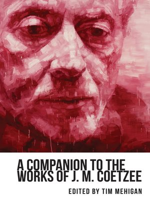 cover image of A Companion to the Works of J. M. Coetzee