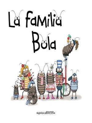 cover image of La familia Bola