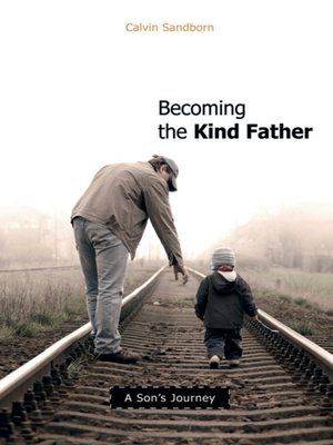 cover image of Becoming the Kind Father