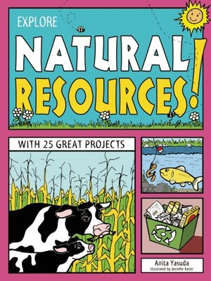 cover image of Explore Natural Resources!
