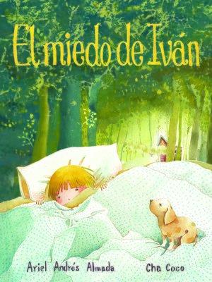 cover image of El miedo de Iván