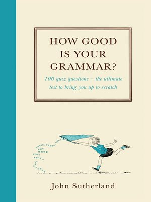 cover image of How Good is Your Grammar?
