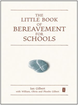 cover image of The Little Book of Bereavement for Schools
