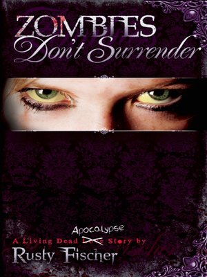cover image of Zombies Don't Surrender