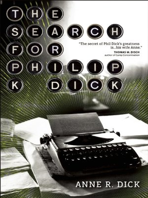 cover image of The Search for Philip K. Dick