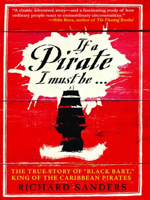 cover image of If A Pirate I Must Be...
