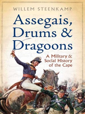 cover image of Assegais, Drums & Dragoons