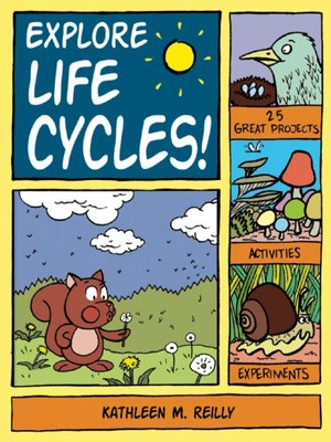 cover image of Explore Life Cycles!