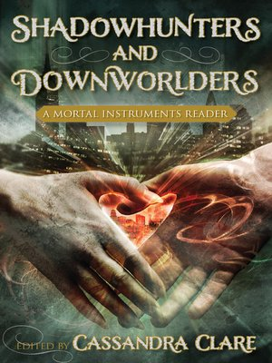 cover image of Shadowhunters and Downworlders