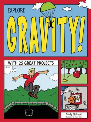 cover image of Explore Gravity!