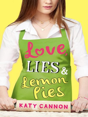 cover image of Love, Lies & Lemon Pies