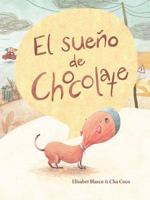 cover image of El sueño de Chocolate