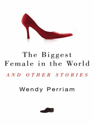 cover image of The Biggest Female in the World and other stories