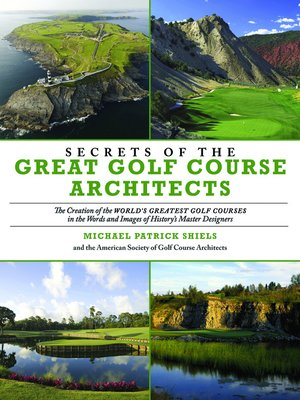 cover image of Secrets Of The Great Golf Course