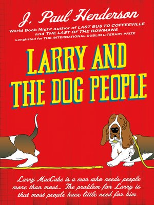 cover image of Larry and the Dog People