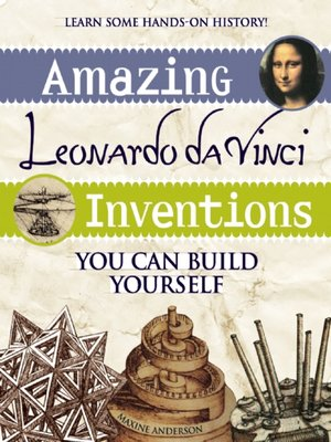 cover image of Amazing Leonardo da Vinci Inventions