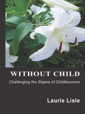 cover image of Without Child