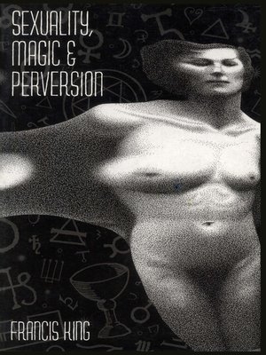 cover image of Sexuality, Magic & Perversion