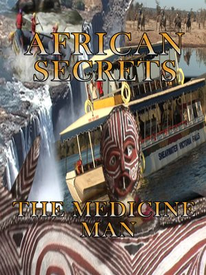 cover image of African Secrets: The Medicine Man