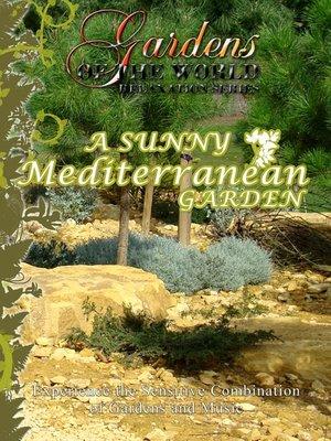 cover image of A Sunny Mediterranean Garden