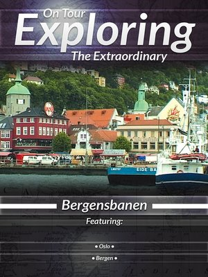 cover image of On Tour: Exploring the Extraordinary, Bergensbanen