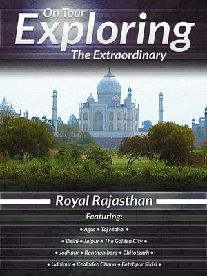 cover image of On Tour: Exploring the Extraordinary, Royal Rajasthan