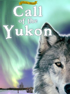 cover image of Call of the Yukon