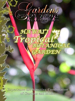 cover image of Hawai'i Tropical Botanical Garden